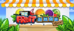 Fruit Shop Touch